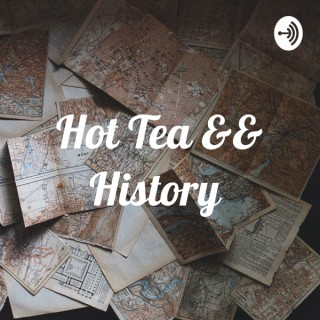 Hot Tea && History