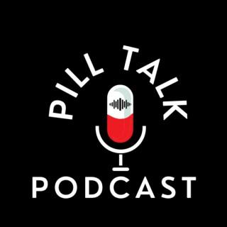 Pill Talk Podcast