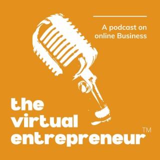 The Virtual Entrepreneur