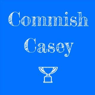 Commish Casey