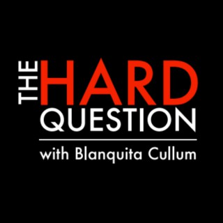 The Hard Question with BQ