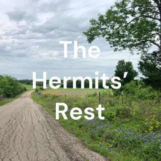 The Hermits' Rest