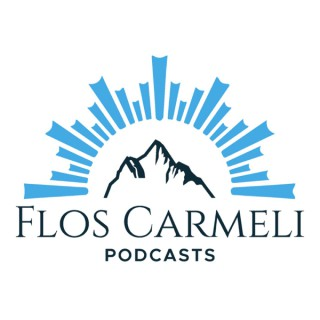 Flos Carmeli Podcasts