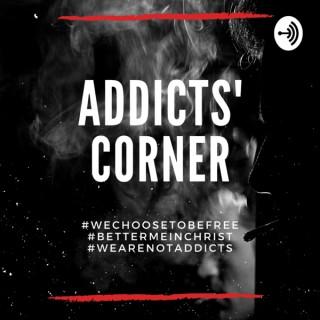 Addicts' Corner