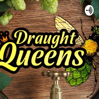Draught Queens