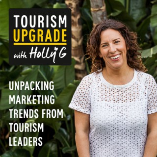 Tourism Upgrade with HollyG