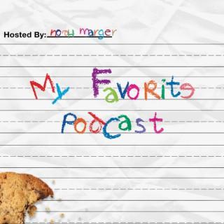 My Favorite Podcast
