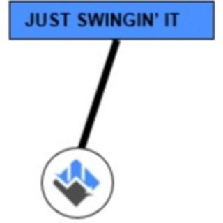 Just Swingin' It