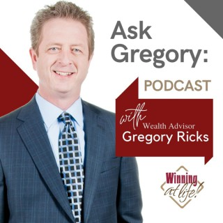 Ask Gregory: Podcast - Income & Retirement Planning