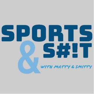 Sports & S#!t