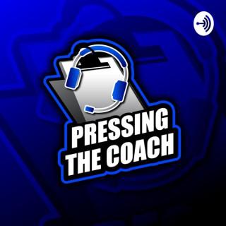 Pressing The Coach