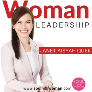 Woman Leadership With Janet Quek