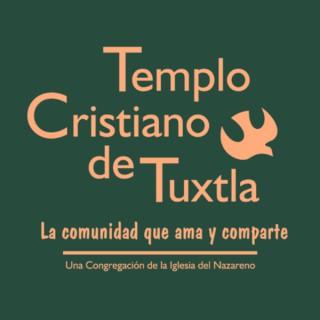 Templo Cristiano de Tuxtla - Iglesia Del Nazareno