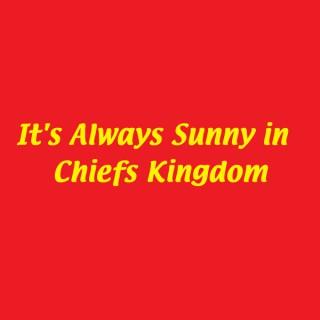 It's Always Sunny in Chiefs Kingdom
