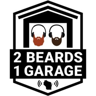 2 Beards 1 Garage