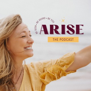ARISE The Podcast