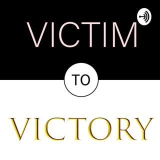 Victim To Victory