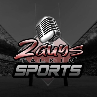 2 Guys Talkin' Sports