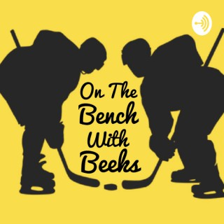 On the Bench with Beeks