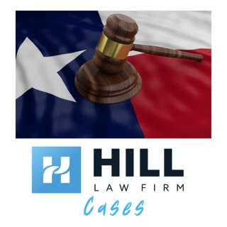 Hill Law Firm Cases