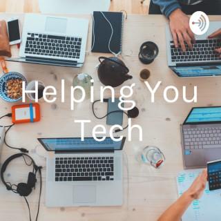 Helping You Tech
