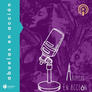 Abuelas en Acción: A Podcast for Our Common Good