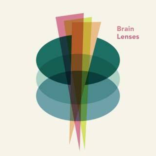 Brain Lenses