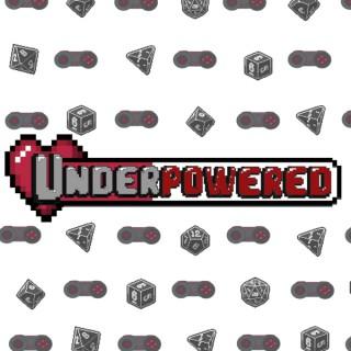 Underpowered