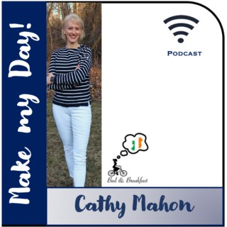 Make my Day! By Cathy Mahon