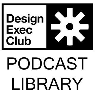 Design Exec Club Podcast