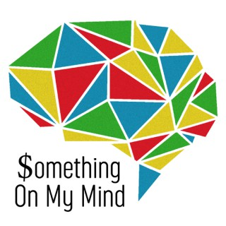 Something On My Mind|Personal Finance, Budgeting, Investing