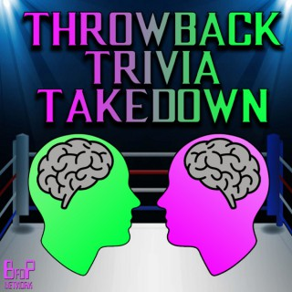 Throwback Trivia Takedown