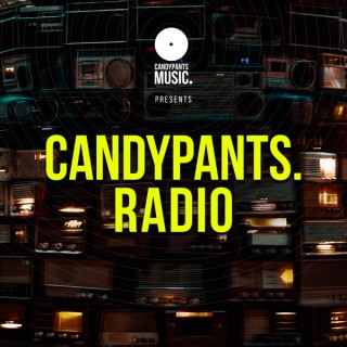 Candypants Radio