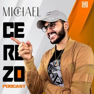 Michael Cerezo Podcast