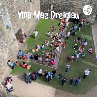 Yma Mae Dreigiau - Here Be Dragons