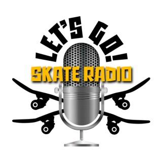Lets Go Skate Radio
