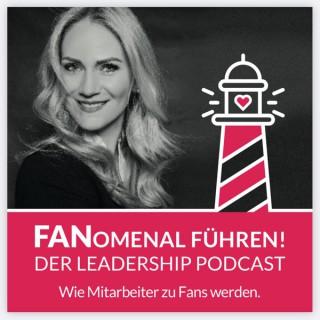 FANomenal führen - der Leadership Podcast