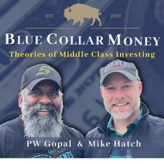 Blue Collar Money:  Theories of Middle Class Investing