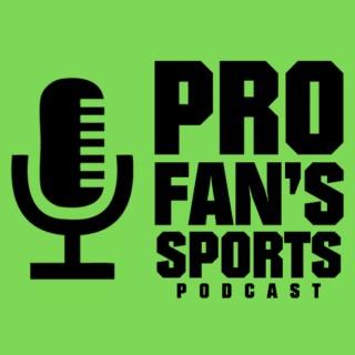 Pro Fan's Sports Podcast