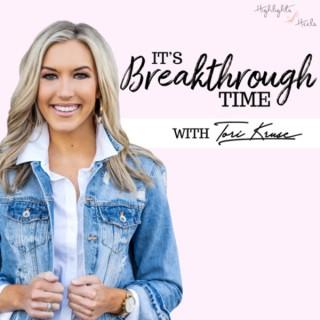 It's Breakthrough Time