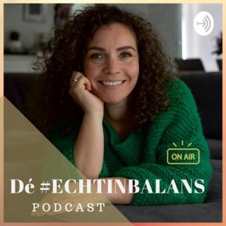 Dé #ECHTINBALANS podcast