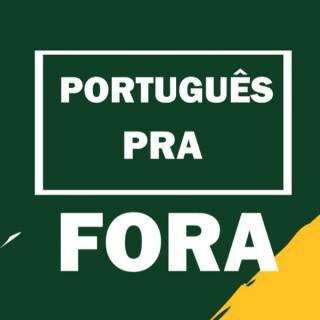 Português Pra Fora