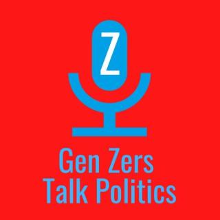Gen Zers Talk Politics
