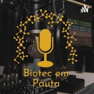 Biotec em Pauta