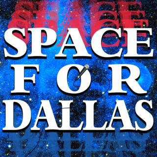 Space For Dallas