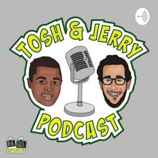 Tosh & Jerry