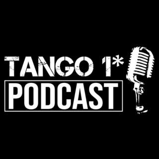 The Tango 1 Podcast