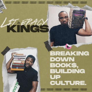Literacy Kings: Financial Literacy, Entrepreneurship, Money, and Books with the homies