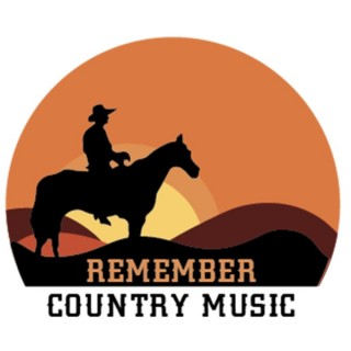 Remember Country Music