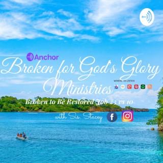 Broken for God's Glory Ministries